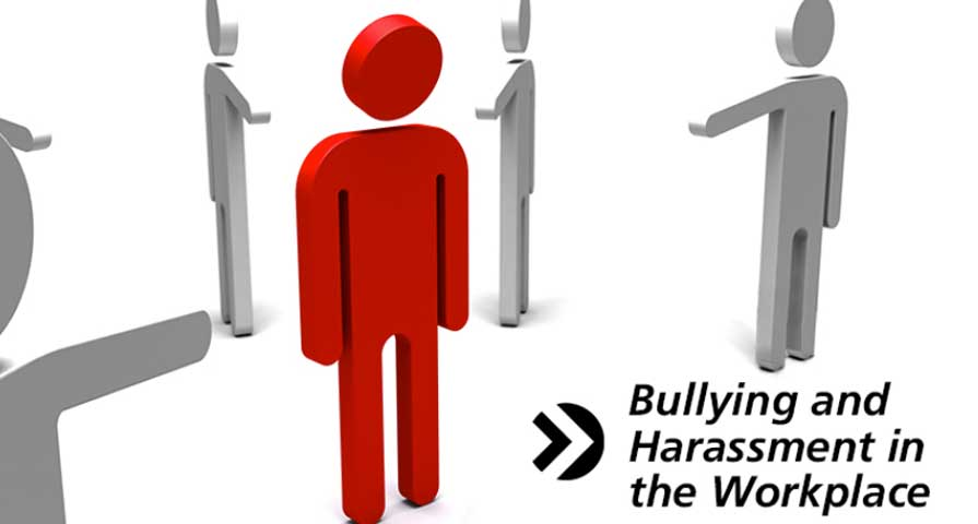 Bullying and Harrassment in the Workplace