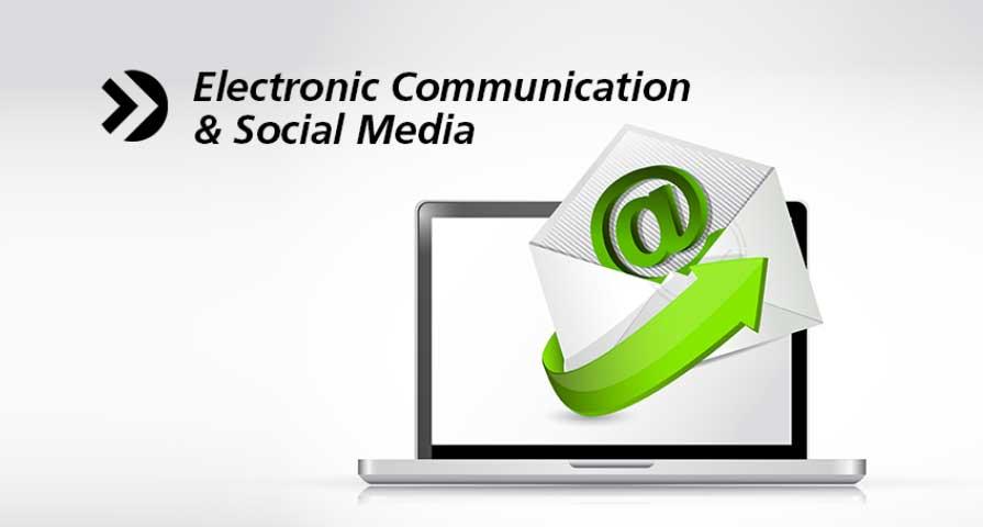 Electronic Communication & Social Media