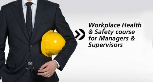 Workplace Health & Safety Course for Managers & Supervisors